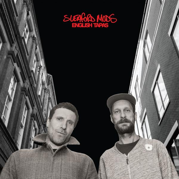 Copertina di Sleaford Mods English Tapas