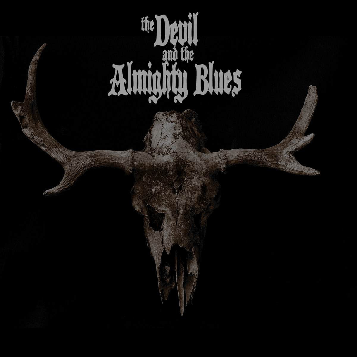 Copertina di The Devil and The Almighty Blues The Devil and the Almighty Blues