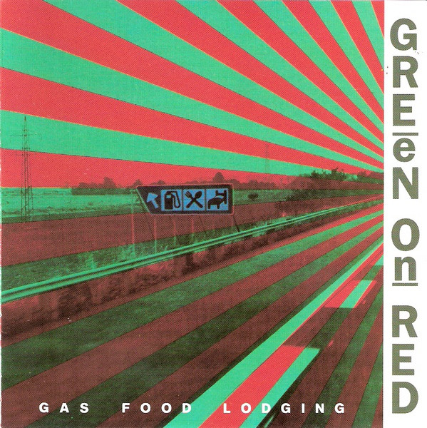 Copertina di Green on Red Gas Food Lodging