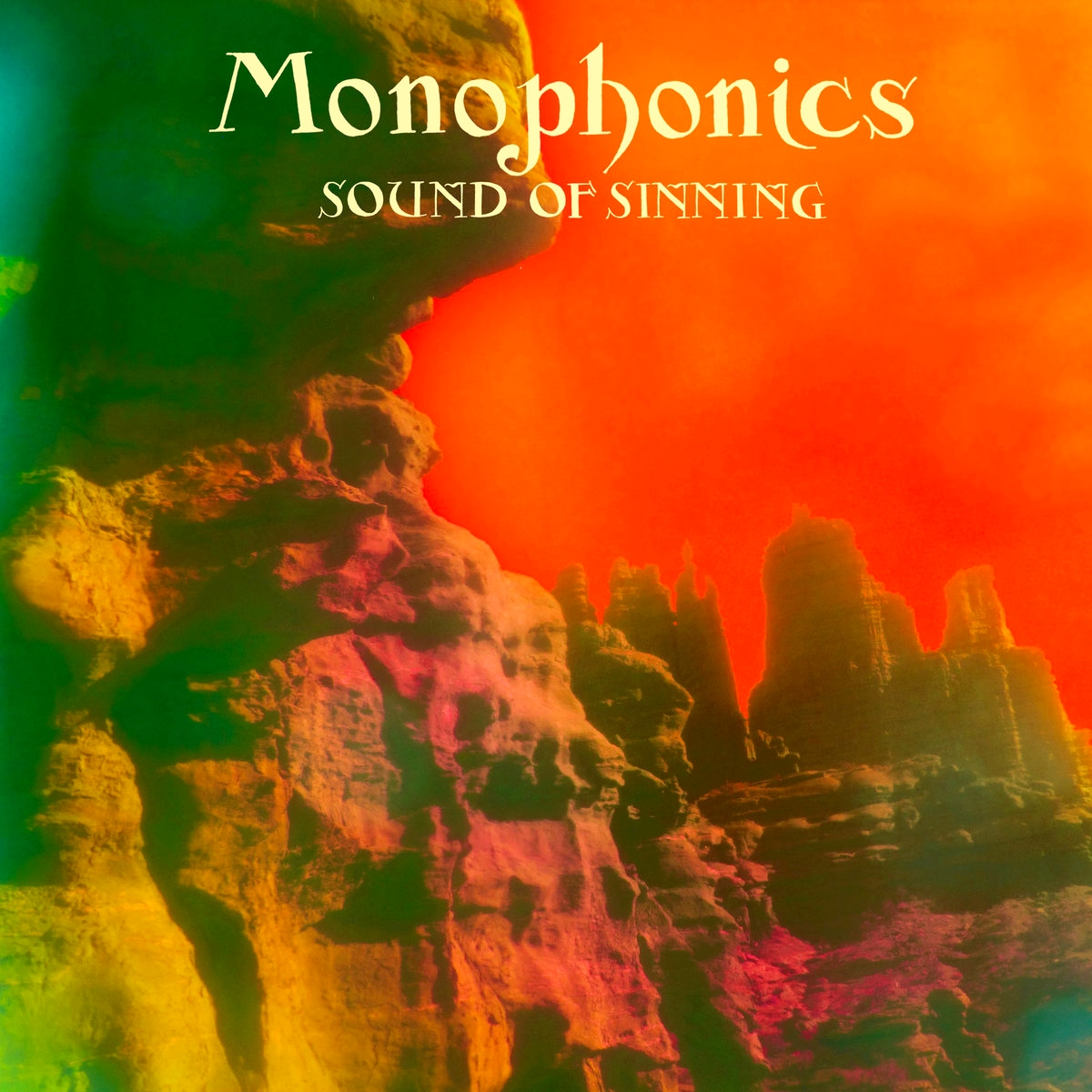 Copertina di Monophonics Sound of Sinning