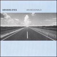 Copertina di Ian McDonald Drivers Eyes