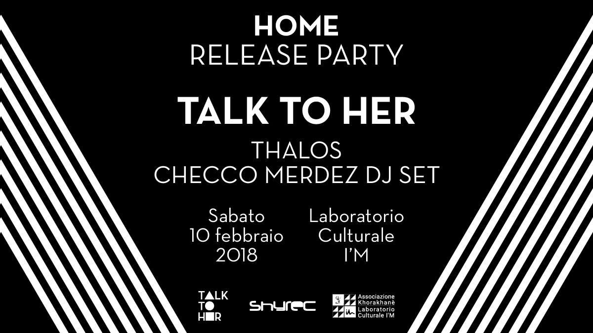 "Copertina di Talk to Her Release party ep ""Home"" @Circolo Culturale I'M -  Abano (PD)"