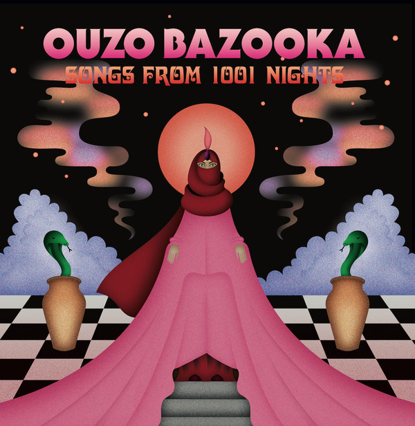Copertina di Ouzo Bazooka Songs From 1001 Nights EP