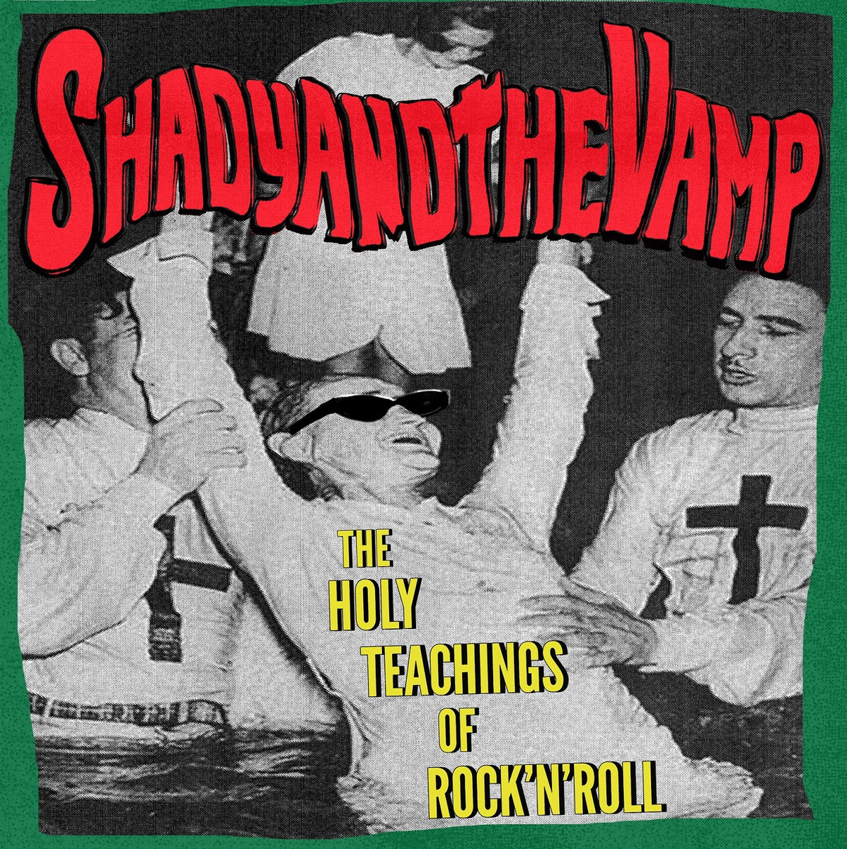 Copertina di Shady and The Vamp The Holy Teachings of Rock'n'Roll