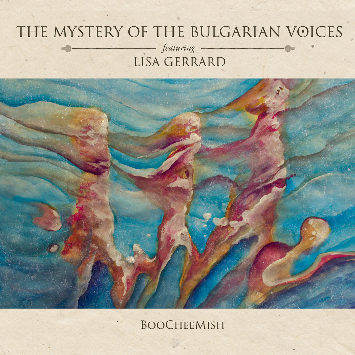 Copertina di The Mystery Of The Bulgarian Voices feat. Lisa Gerrard BooCheeMish
