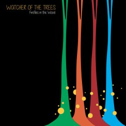 Copertina di Watcher of the Trees Fireflies in the Wood