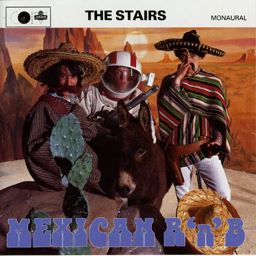 Copertina di The Stairs Mexican R 'n' B