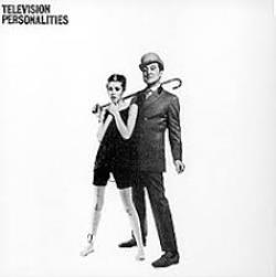 Copertina di Television Personalities ...And Don't the Kids Just Love It