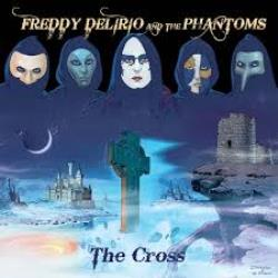 Copertina di Freddy Delirio And The Phantoms The Cross