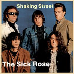 Copertina di The Sick Rose Shaking Street