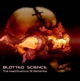 Copertina di Blotted Science Machinations Of Dementia