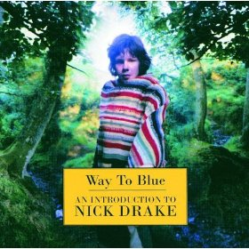 Copertina di Nick Drake Way To Blue: An Introduction to Nick Drake